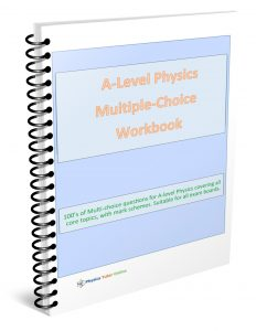 A level physics MCQ workbook